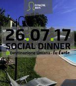Social dinner di mezza estate con Destinazione Umana!